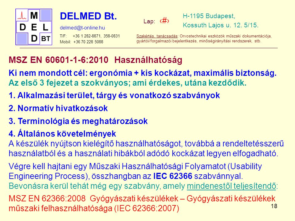 MSZ EN 60601-1-6:2010 Használhatóság