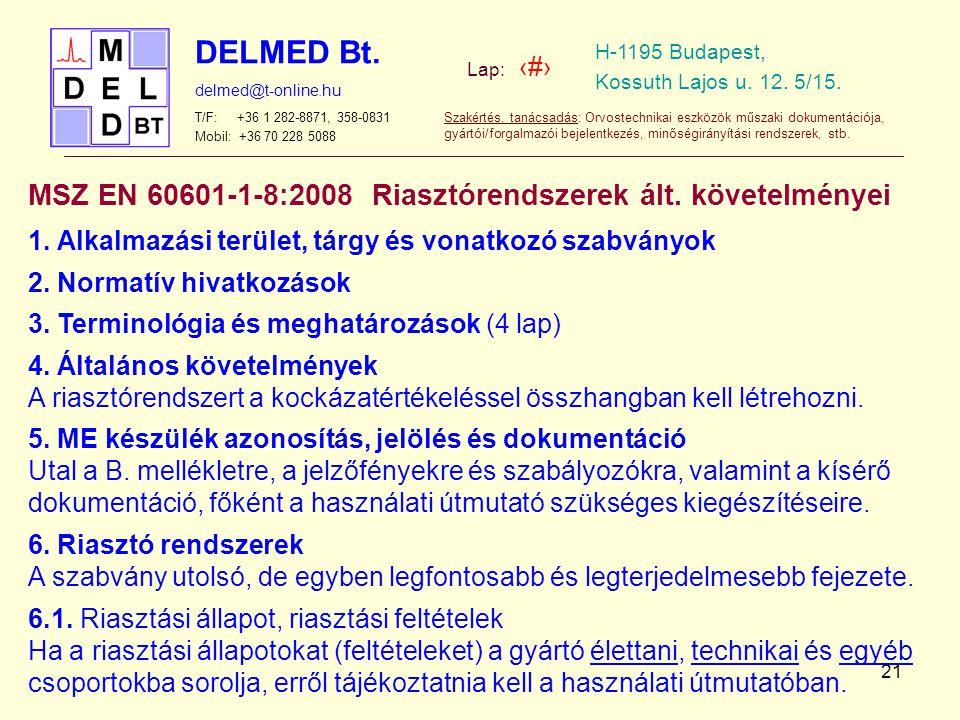 MSZ EN 60601-1-8:2008 Riasztórendszerek ált. követelményei