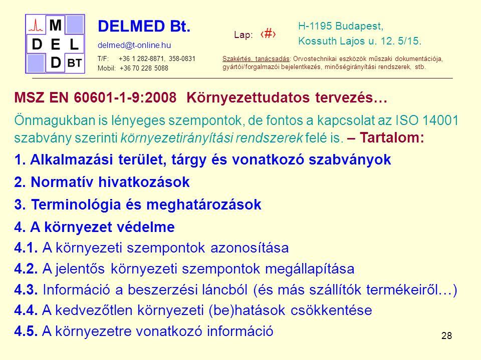 MSZ EN 60601-1-9:2008 Környezettudatos tervezés…