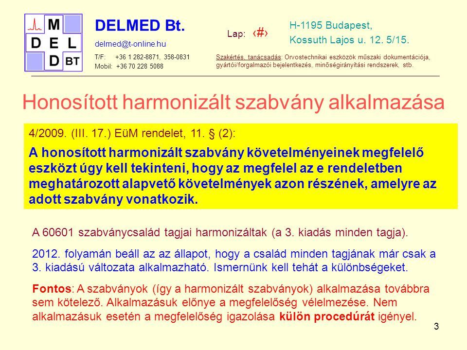 Honosított harmonizált szabvány alkalmazása