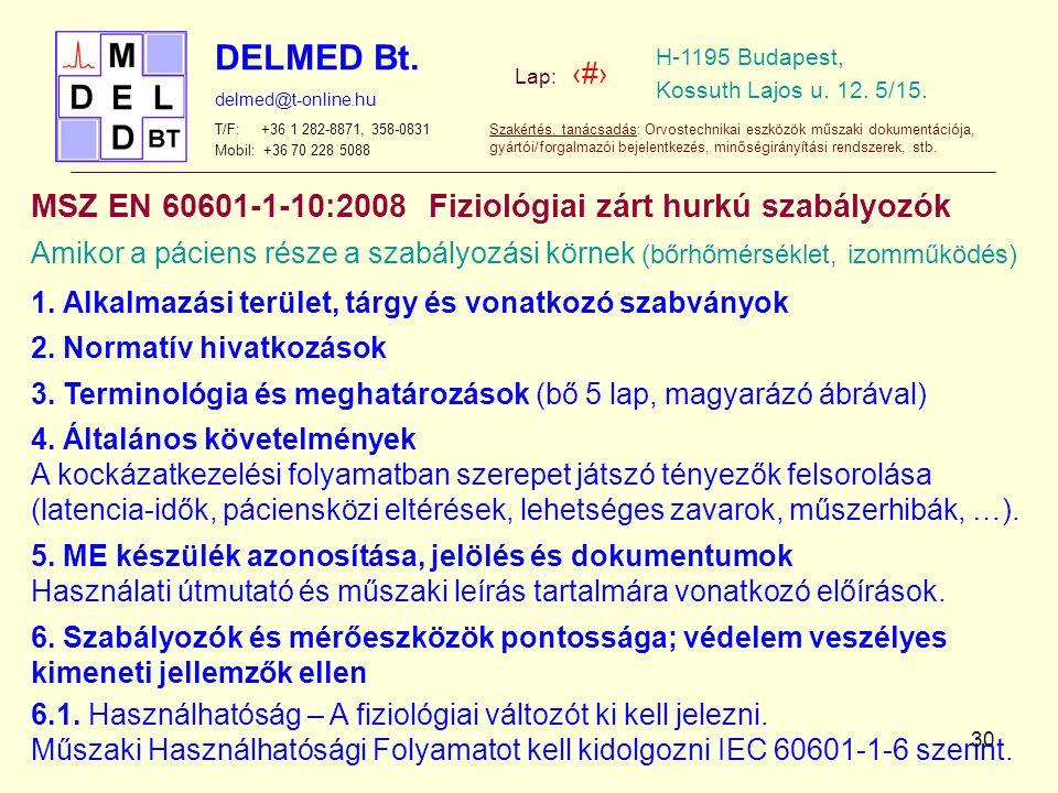 MSZ EN 60601-1-10:2008 Fiziológiai zárt hurkú szabályozók