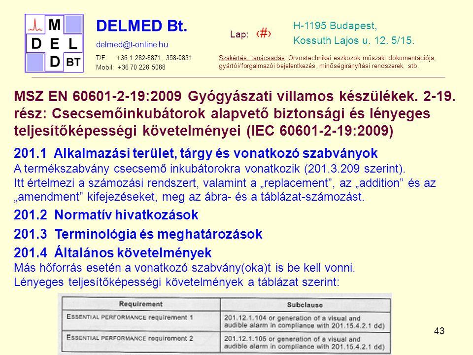MSZ EN 60601-2-19:2009 Gyógyászati villamos készülékek. 2-19