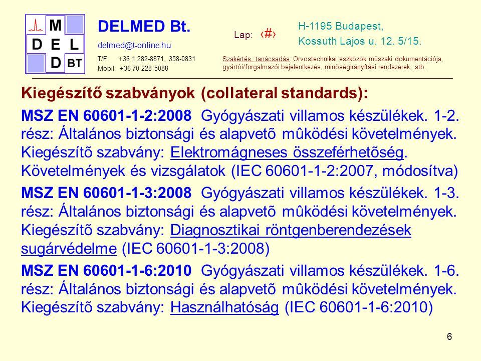 Kiegészítő szabványok (collateral standards):