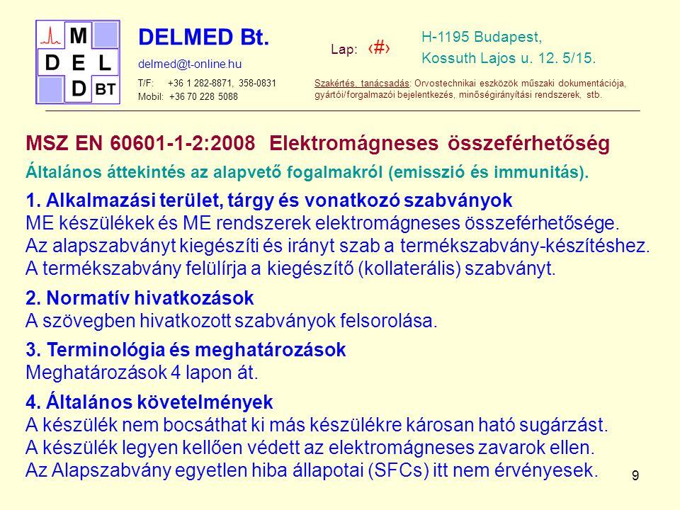 MSZ EN 60601-1-2:2008 Elektromágneses összeférhetőség