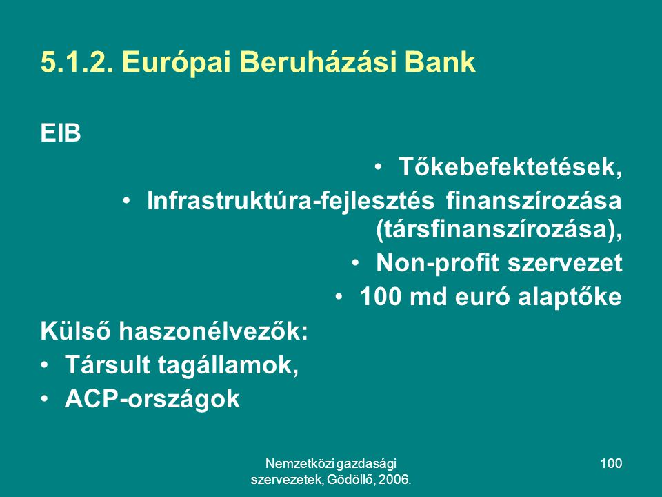 5.1.2. Európai Beruházási Bank
