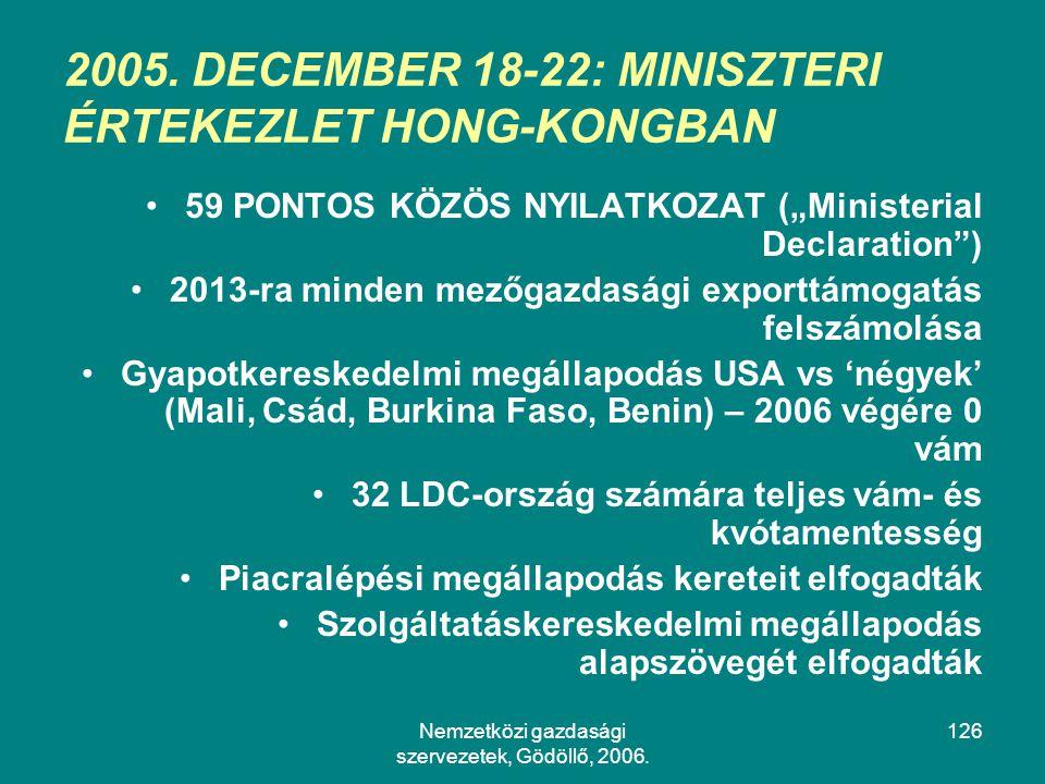 2005. DECEMBER 18-22: MINISZTERI ÉRTEKEZLET HONG-KONGBAN
