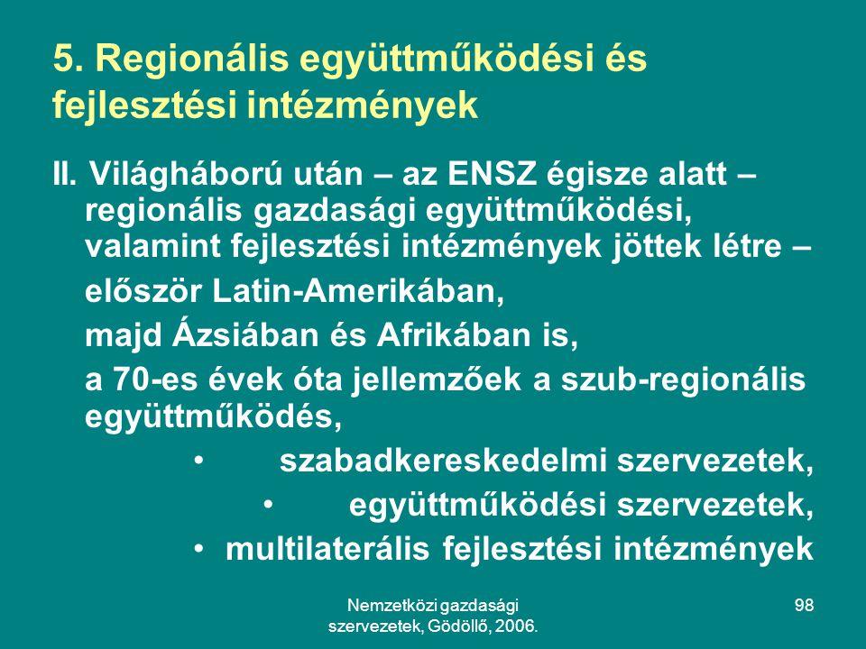 5. Regionális együttműködési és fejlesztési intézmények