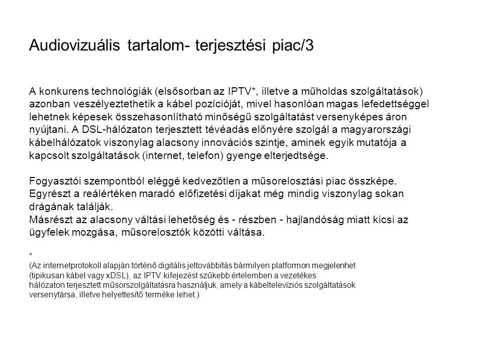 Audiovizuális tartalom- terjesztési piac/3