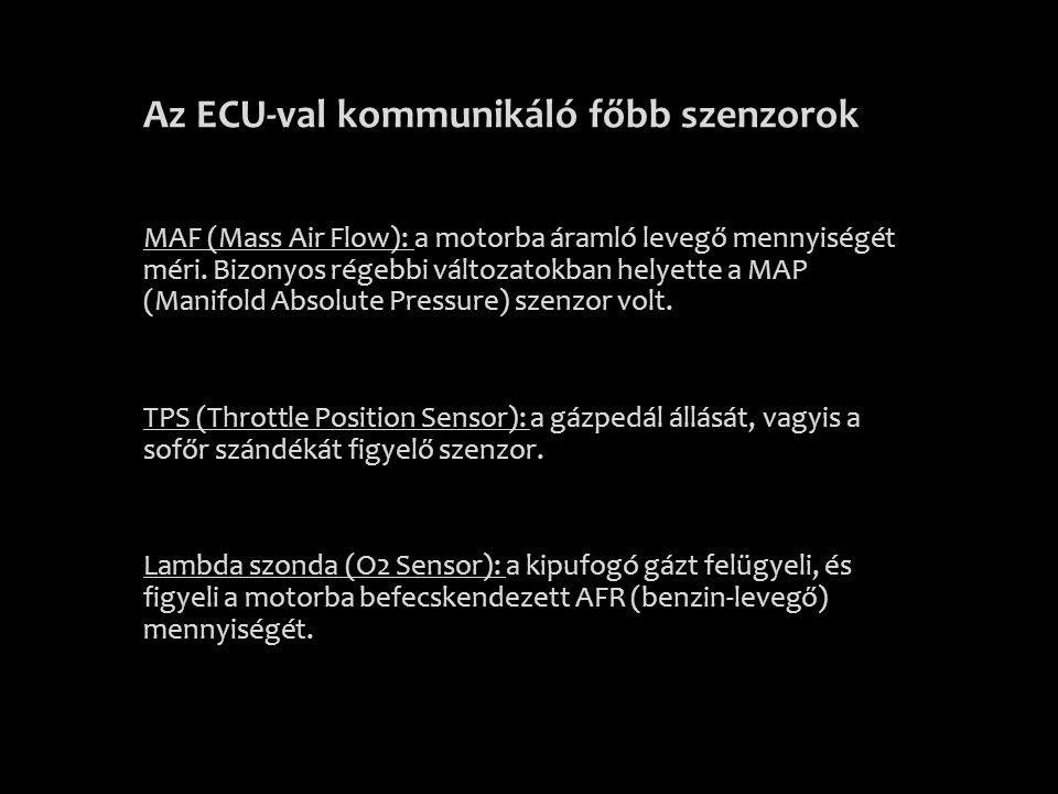 Az ECU-val kommunikáló főbb szenzorok
