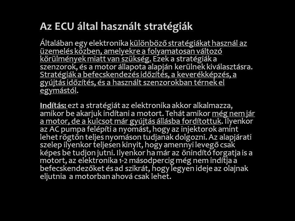 Az ECU által használt stratégiák