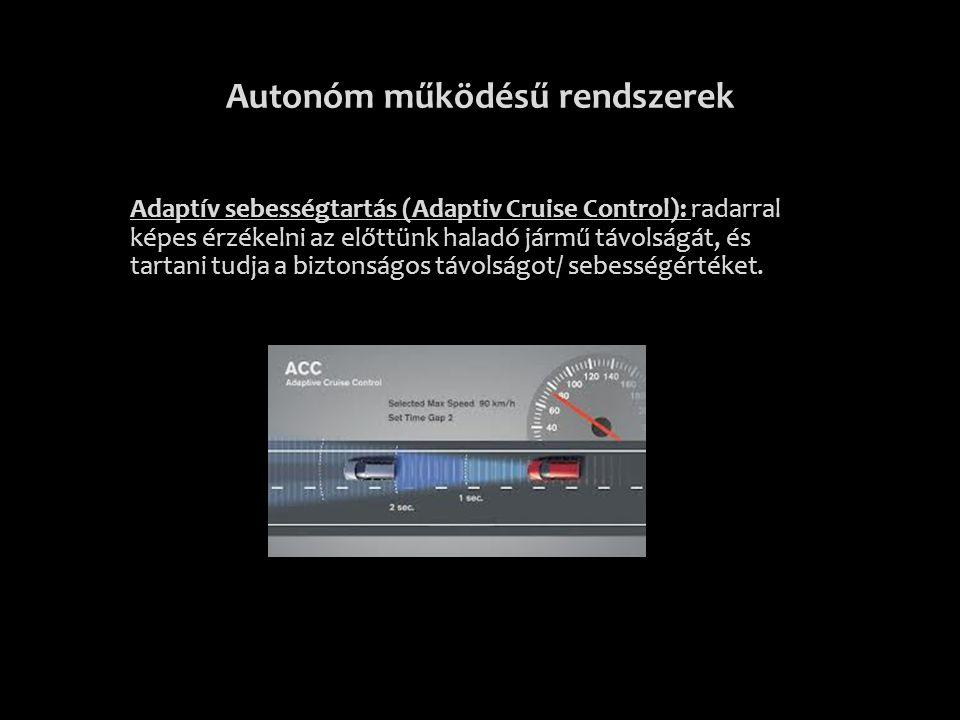 Autonóm működésű rendszerek