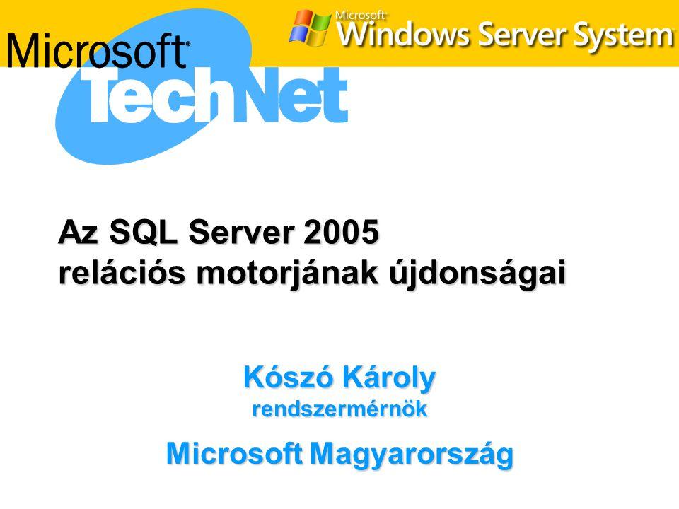 Az SQL Server 2005 relációs motorjának újdonságai