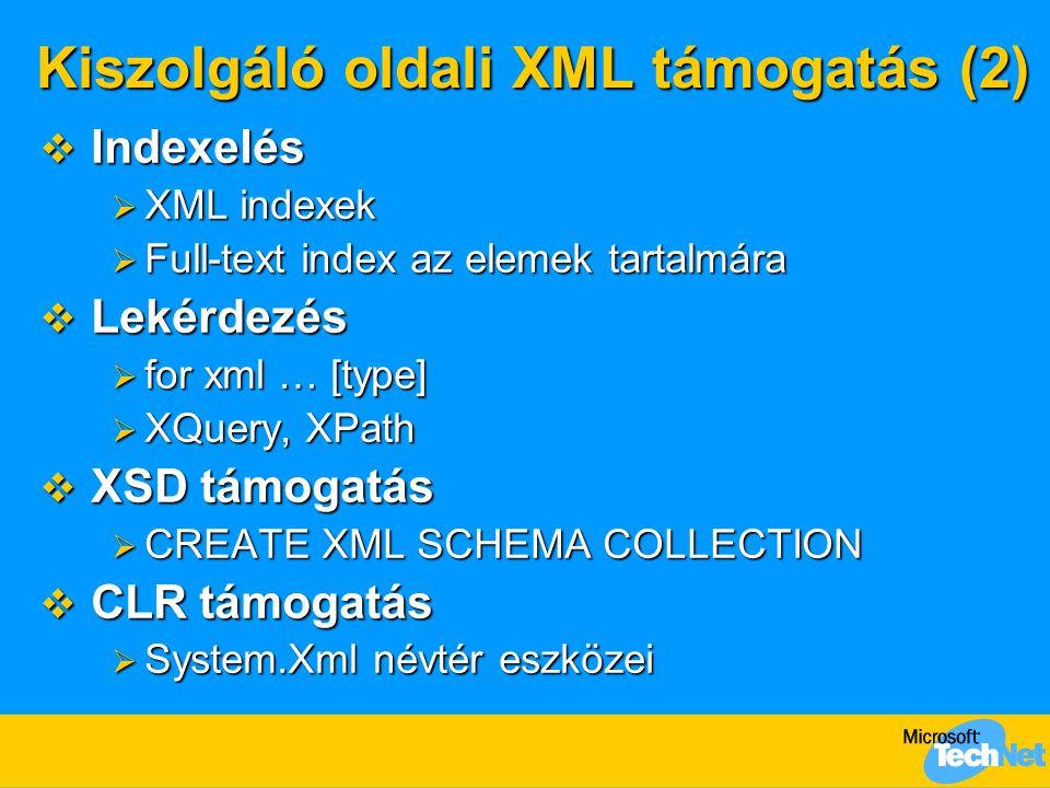 Kiszolgáló oldali XML támogatás (2)