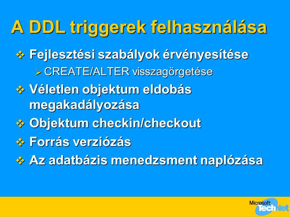 A DDL triggerek felhasználása