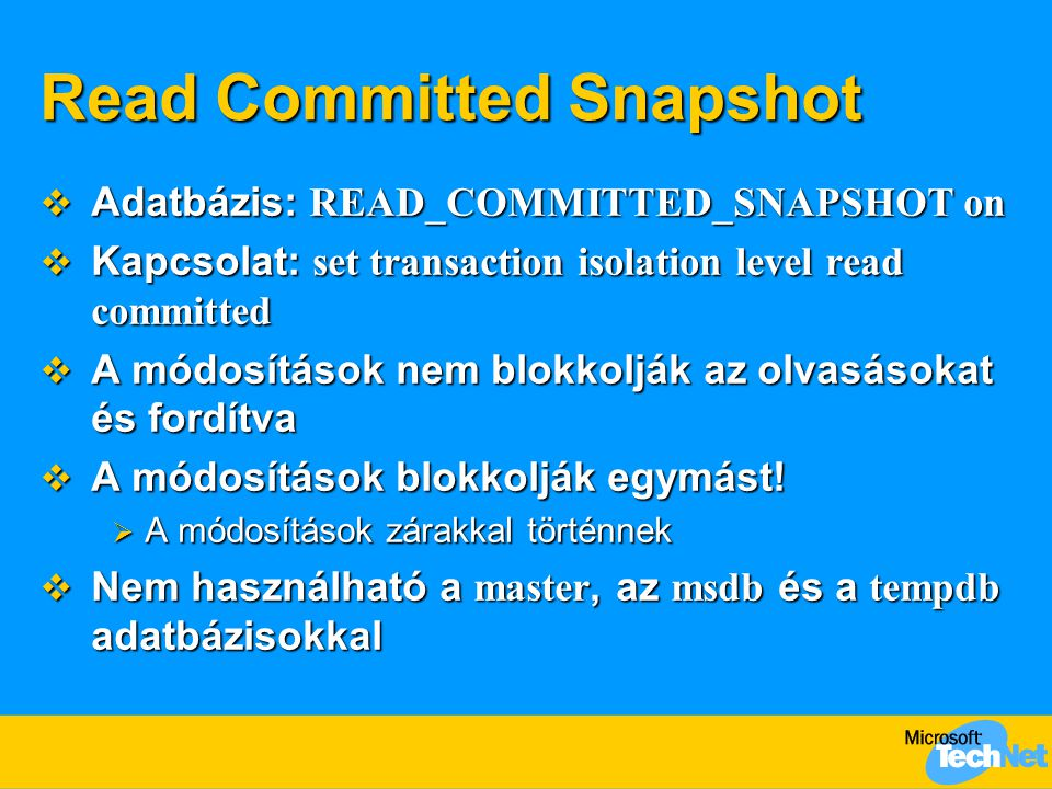 Read Committed Snapshot