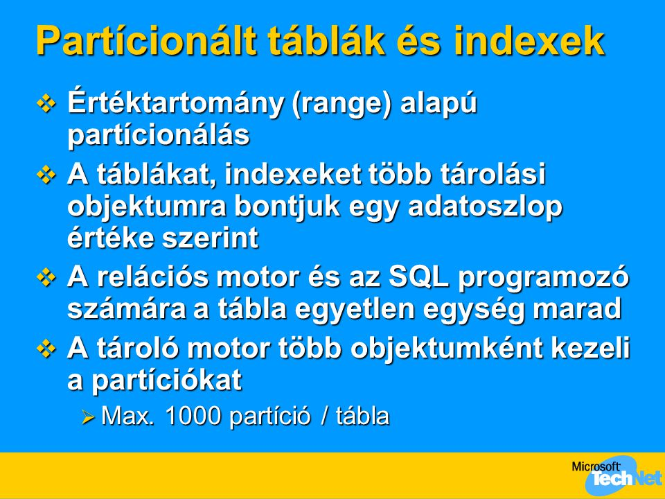 Partícionált táblák és indexek