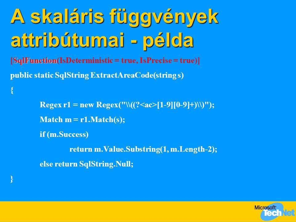 A skaláris függvények attribútumai - példa