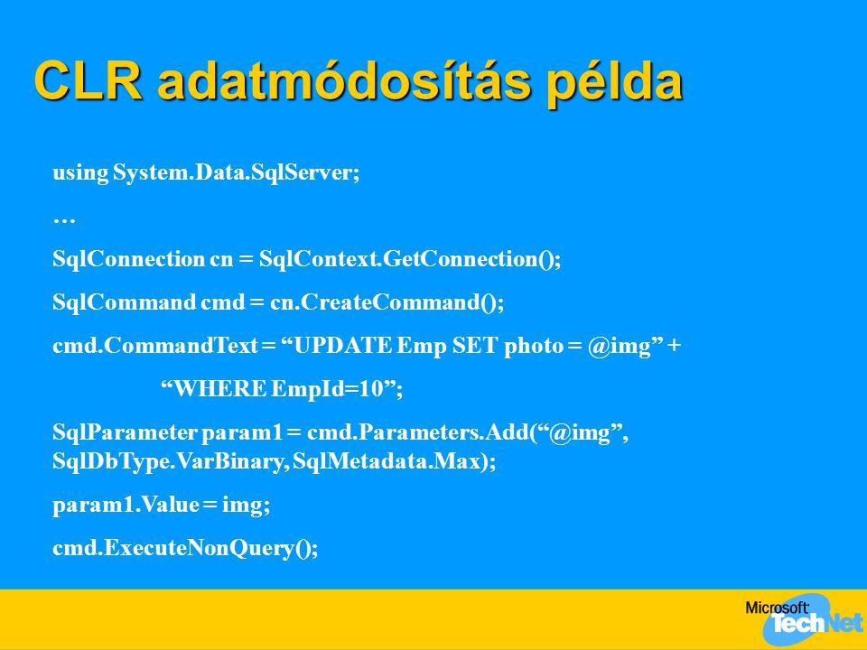 CLR adatmódosítás példa