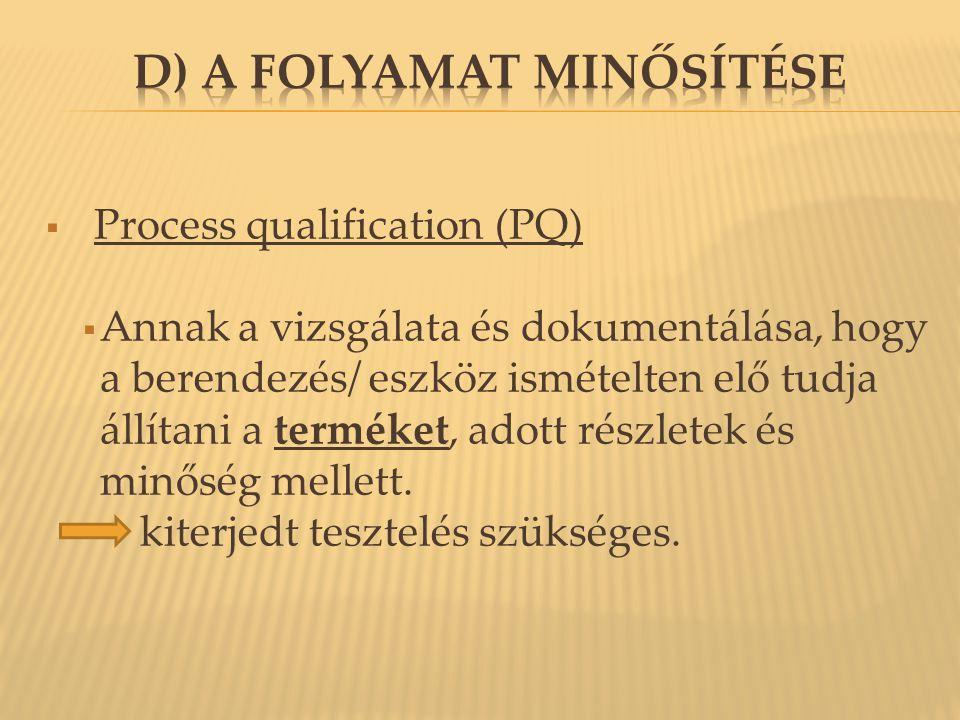 d) A folyamat minősítése