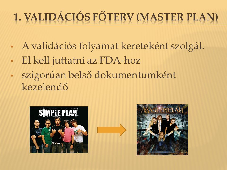 1. Validációs Főterv (Master Plan)