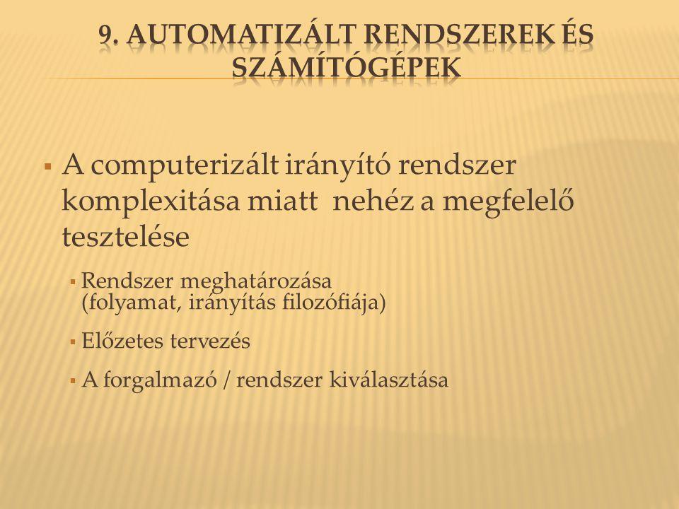 9. Automatizált rendszerek és számítógépek