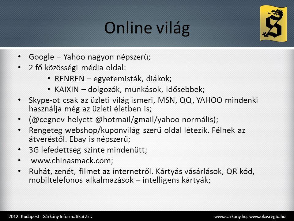 Online világ Google – Yahoo nagyon népszerű;