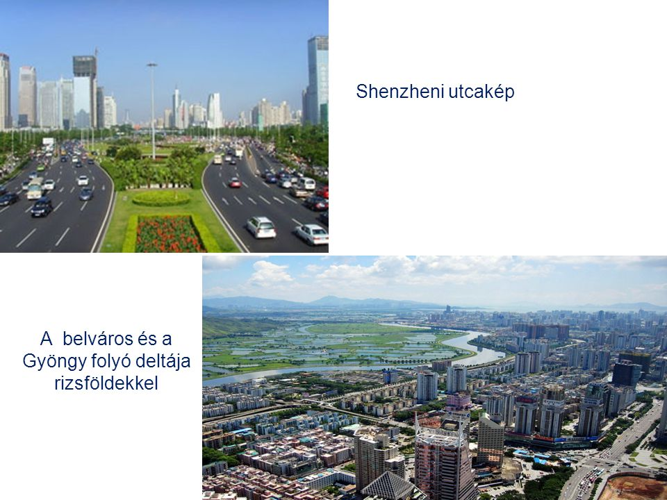 A belváros és a Gyöngy folyó deltája rizsföldekkel