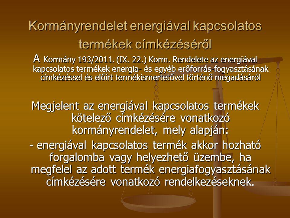Kormányrendelet energiával kapcsolatos termékek címkézéséről