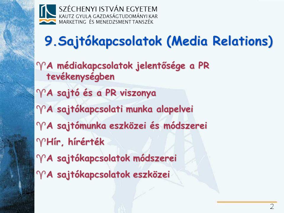 A médiakapcsolatok jelentősége a PR tevékenységben
