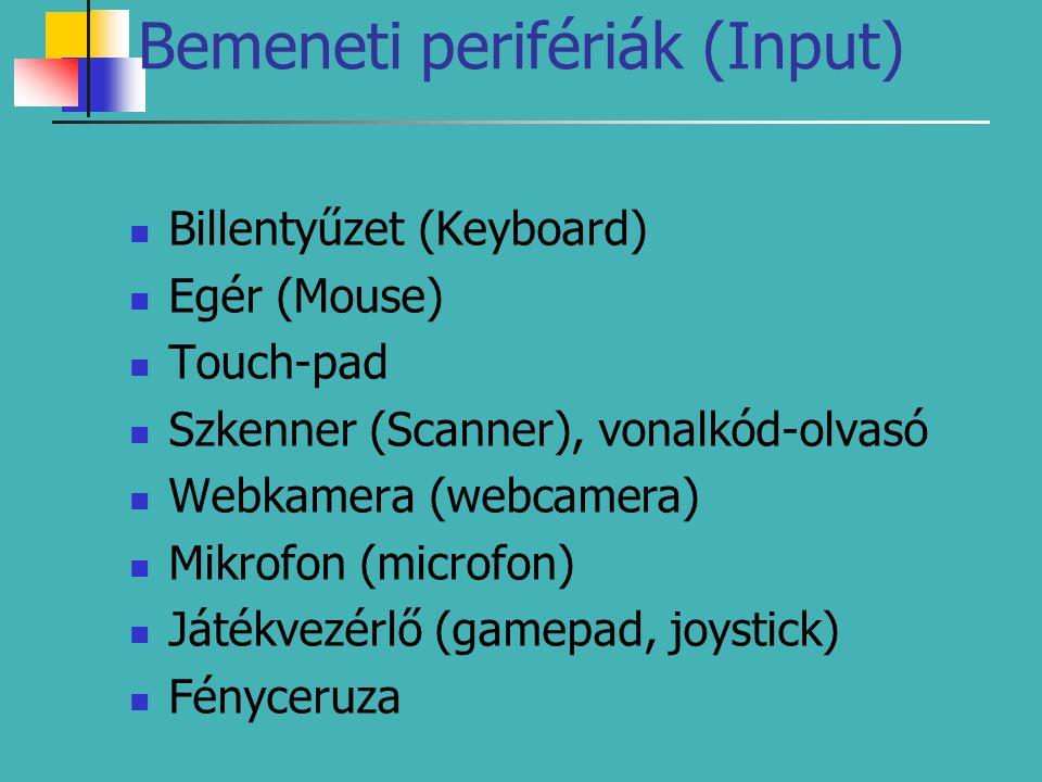 Bemeneti perifériák (Input)