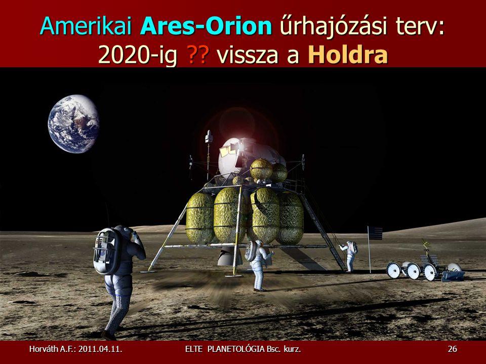Amerikai Ares-Orion űrhajózási terv: 2020-ig vissza a Holdra