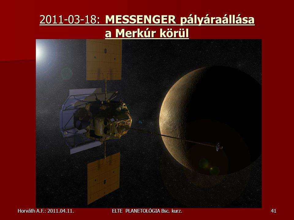 2011-03-18: MESSENGER pályáraállása a Merkúr körül