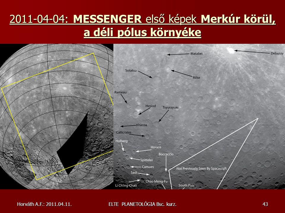 2011-04-04: MESSENGER első képek Merkúr körül, a déli pólus környéke