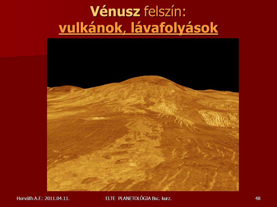 Vénusz felszín: vulkánok, lávafolyások