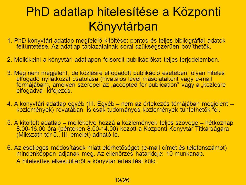 PhD adatlap hitelesítése a Központi Könyvtárban