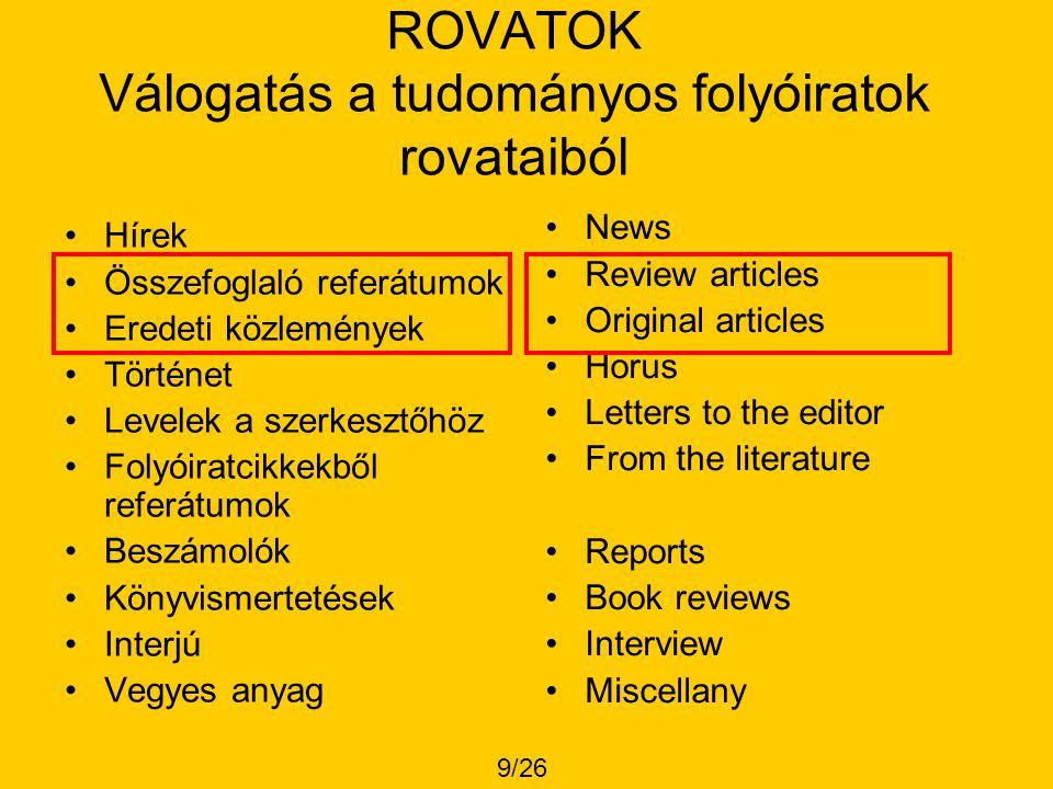 ROVATOK Válogatás a tudományos folyóiratok rovataiból