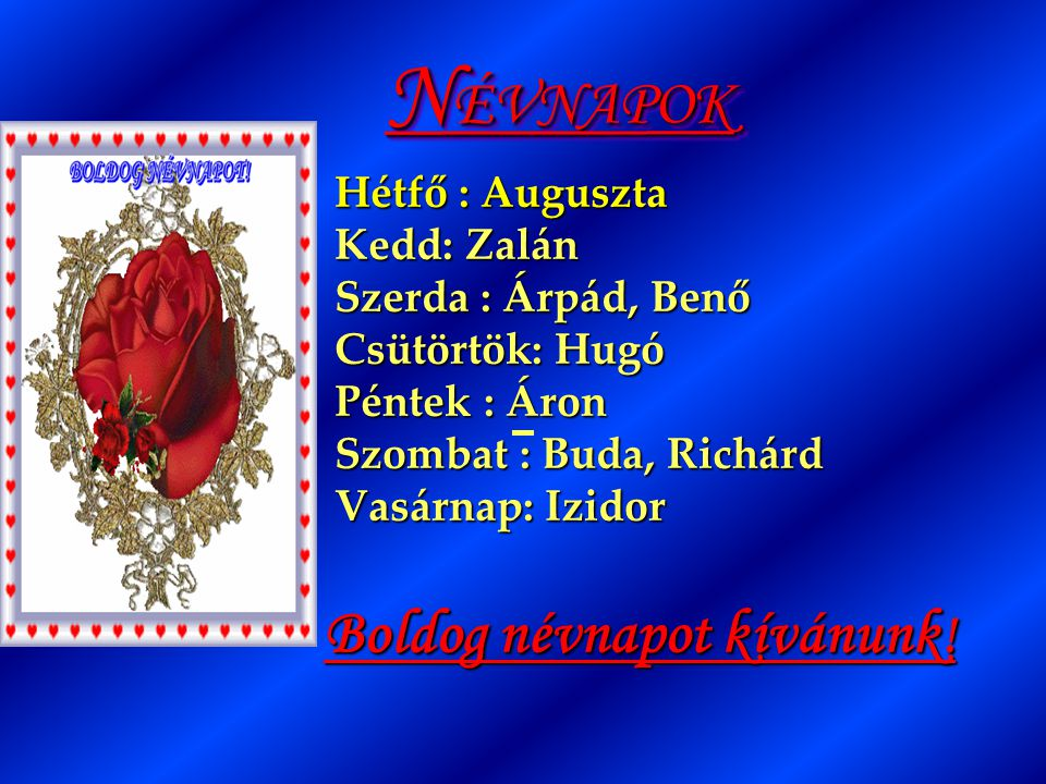 Boldog névnapot kívánunk!