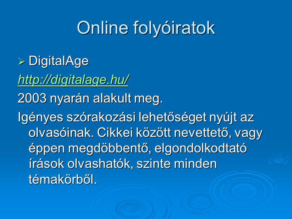 Online folyóiratok DigitalAge http://digitalage.hu/