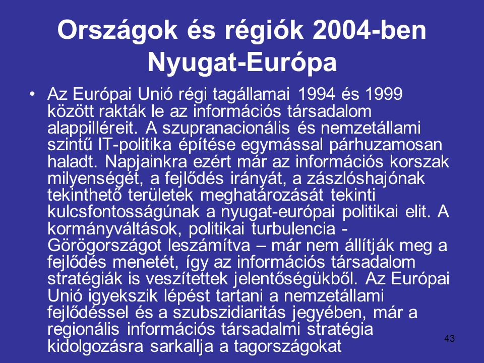 Országok és régiók 2004-ben Nyugat-Európa