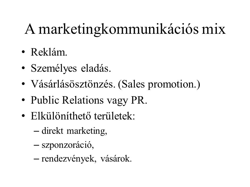 A marketingkommunikációs mix