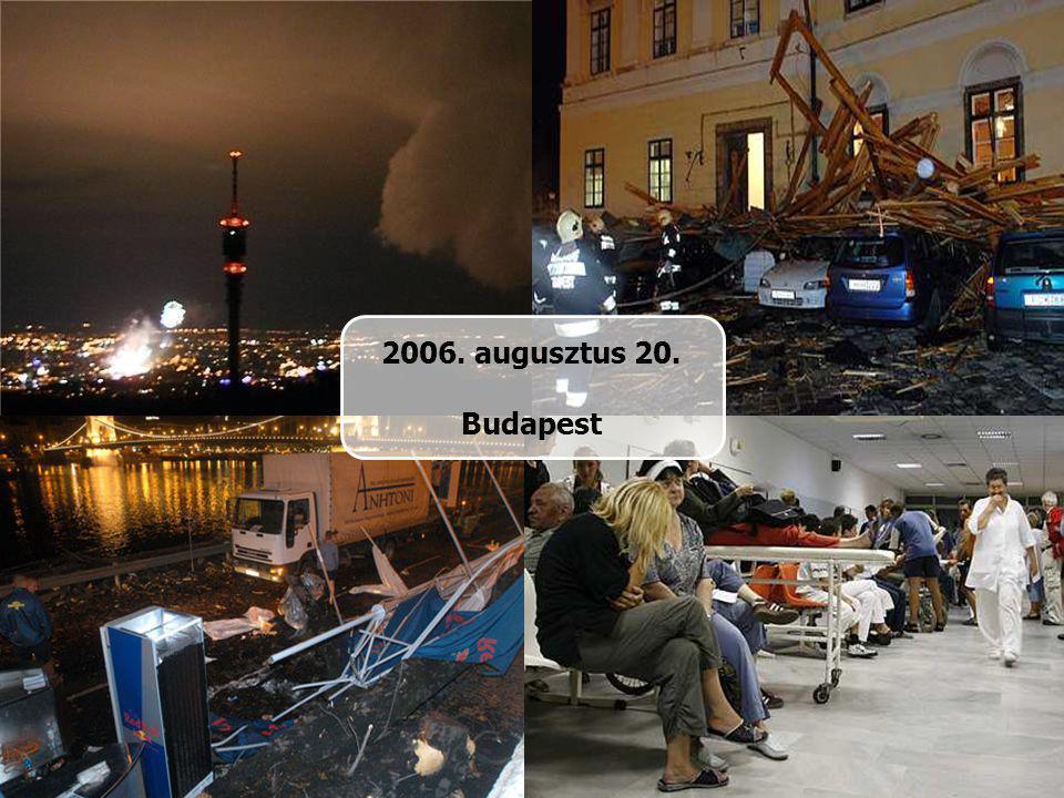 2006. augusztus 20. Budapest