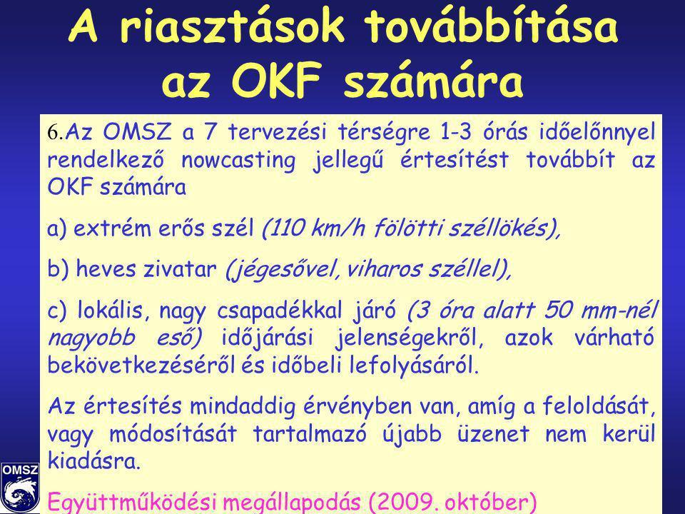 A riasztások továbbítása az OKF számára