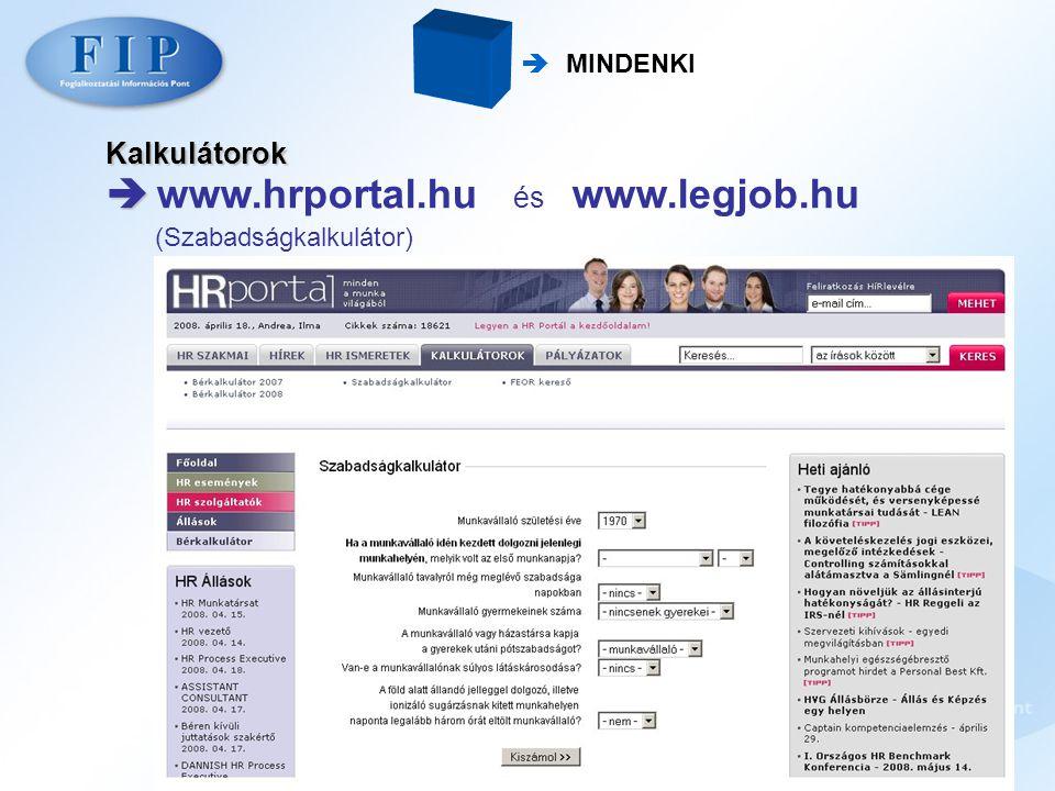  www.hrportal.hu és www.legjob.hu (Szabadságkalkulátor)