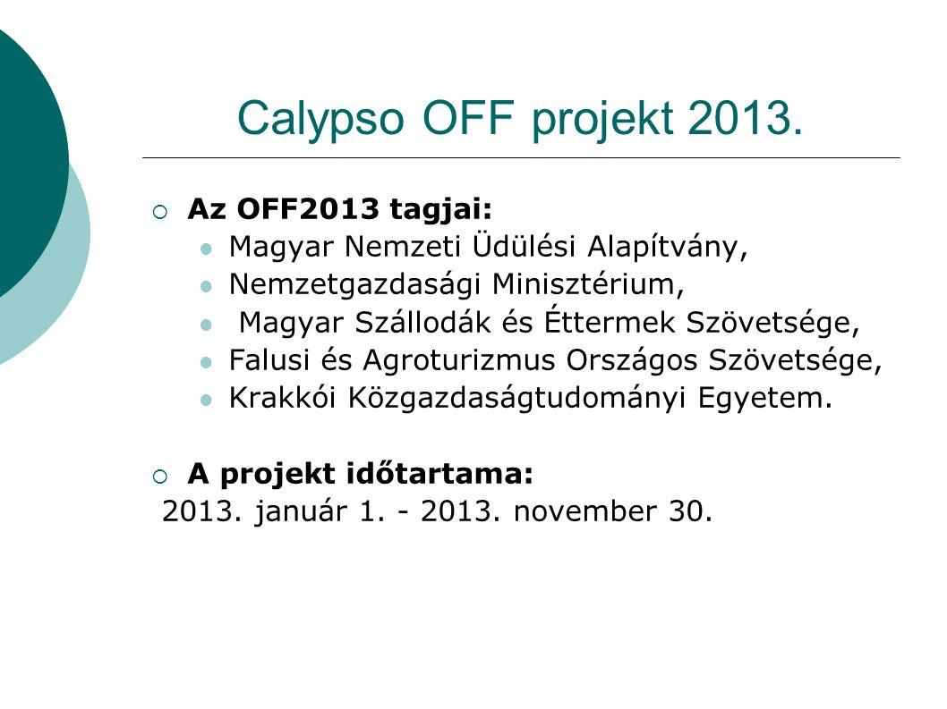 Calypso OFF projekt 2013. Az OFF2013 tagjai:
