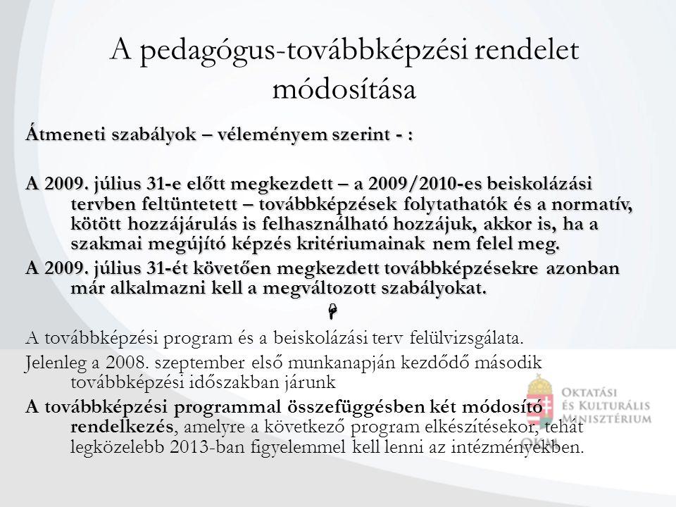 A pedagógus-továbbképzési rendelet módosítása