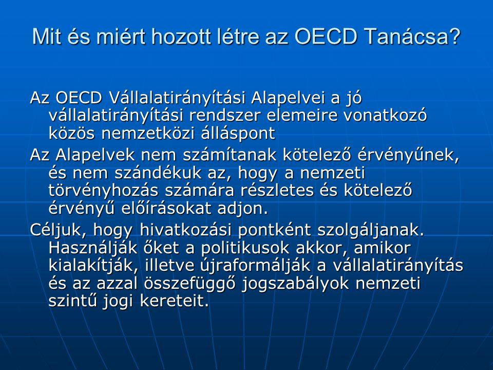 Mit és miért hozott létre az OECD Tanácsa