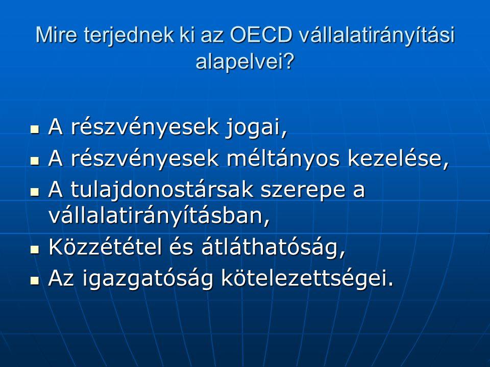 Mire terjednek ki az OECD vállalatirányítási alapelvei