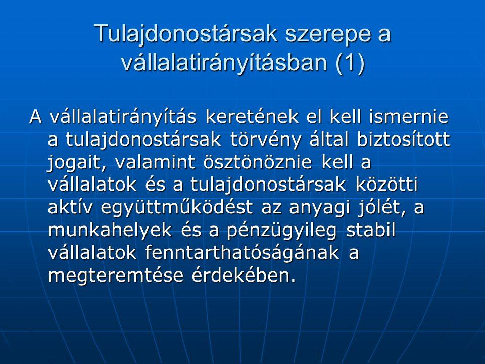 Tulajdonostársak szerepe a vállalatirányításban (1)