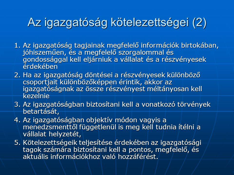 Az igazgatóság kötelezettségei (2)