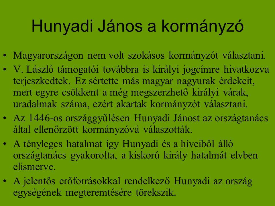 Hunyadi János a kormányzó